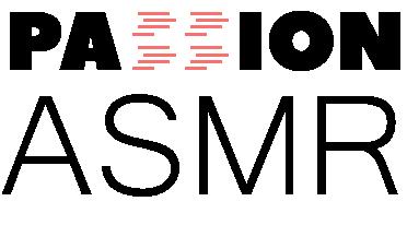 Passion ASMR